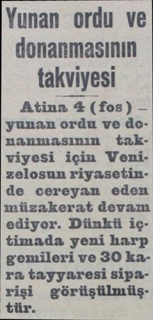 Yunan ordu ve donanmasının takviyesi Atina 4 (fos) — yunan ordu ve donanmasının takviyesi için Vemnizelosun riyasetinde...