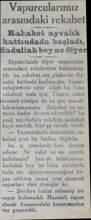 Vapurcularımız arasındaki rekabet Rakabet ayvalık hattındada başladı, Sadullah bey ne diyo Seyrisefainle diğer vapurcular.