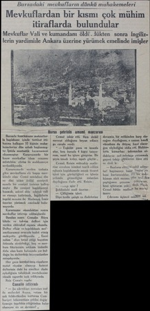 temeleri çok mühim lular e kumandanı öldü.lükten sonra İngiliz k emelinde imişler imliile Ankara üzerine yürüm Bursa şehrinin