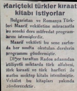 WHariçteki türkler kıraat kitabı istiyorlar Bulgaristan ve Romanya Türkteri Maarif vekâletine müracaatla bu seneki ders...