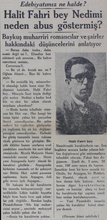 """Edebiyatımız ne halde ? Halit Fahri bey Nedimi neden abus göstermiş""""? Baykuş muharriri romancılar ve şairler hakkındaki..."""