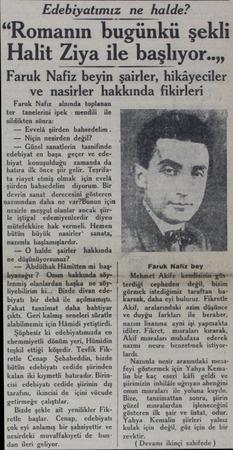 """Edebiyatımız ne halde? """"Romanın bugünkü şekli Halit Ziya ile başlıyor..,, Faruk Nafiz beyin şairler, hikâyeciler ve nasirler"""