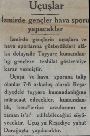 ıd? AT kefereğ İzmirde gençlerin uçuşlara ve hava sporlarına gösterdikleri alâka dolayısile Tayyare kumandanlığı gençlere...