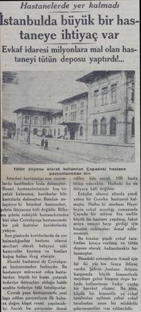 Hastanelerde yer kalmadı İstanbulda büyük bir has taneye ihtiyaç var Evkaf idaresi milyonlara mal olan hastaneyi tütün deposu