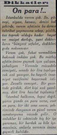 """Dikkatler On para!.. İstanbulda mın.ğ)k. : toz toprak olduğu kadar - hayat ve maişet darlığı, yani doktorların """"bünyevi..."""