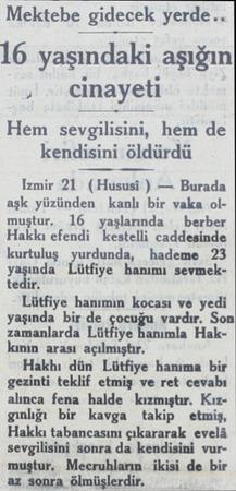 Mektebe gidecek yerde.. 16 yaşındaki aşığın ) - cinayeti Hem sevgilisini, hem de kendisini öldürdü Izmir 21 (Hususi ) —...