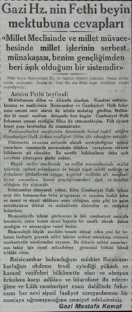 Gazi Hz. nin Fethi beyin /— mektubuna cevapları «Millet Meclısınde ve millet müvacehesinde millet işlerinin serbest...