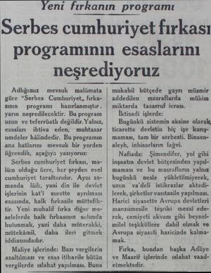 """Yeni fırkanın programı Serbes cumhuriyet fırkası programının esaslarını neşrediyoruz Adlığımız. mevsuk malümata göre """"Serbes"""