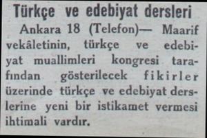 Türkçe ve edebiyat dersleri Ankara 18 (Telefon)— Maarif vekâletinin, türkçe ve  edebiyat muallimleri kongresi tarafından —