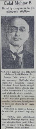 Celâl Muhtar B. Hamidiye suyunun da pis olduğunu söyliyor Hamidiye suyunun pis olduğunu söyleyen Celâl Muhtar B. Doktor Celâl