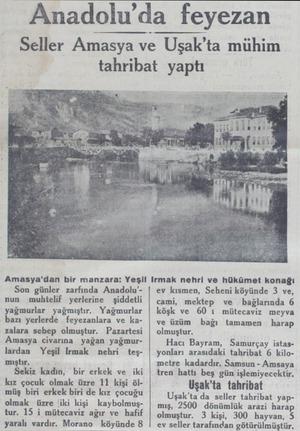 Son günler zarfında Anadolu'nun muhtelif yerlerine - şiddetli yağmurlar yağmıştır. Yağmurlar bazı yerlerde feyezanlara ve...