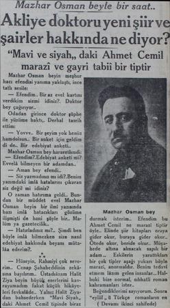 """Mazhar Osman sman beyle bir saat.. Akliye doktoru yeni şiir ve şairler hakkında ne diyor? """"Mavi ve siyah,, daki Ahmet Cemil"""