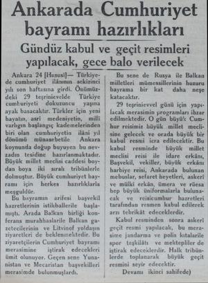 Ankarada Cumhuriyet bayramı hazırlıkları Gündüz kabul ve geçit resimleri yapılacak, gece balo verilecek Ankara 24 |Hususi) —
