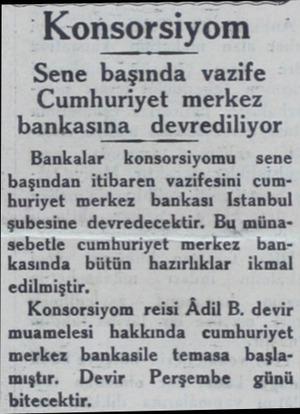 """""""Konsorsiyom Sene başında vazife Cumhuriyet merkez bankasına devrediliyor Bankalar konsorsiyomu sene başından itibaren..."""