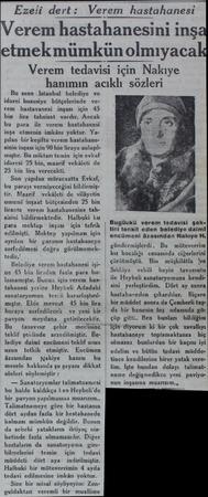 Ezeli dert: Ve Bu sene İstanbul belediye ve idarei hususiye bütçelerinde verem hastavanesi inşası için 45 bin lira tahsisat