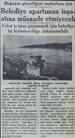 Apartıman Inşaatile güzel manzarası bozulmağa başlıyan Boğaziçi iİstanbulda son senelerde caddeler adam akıllı tevsi...