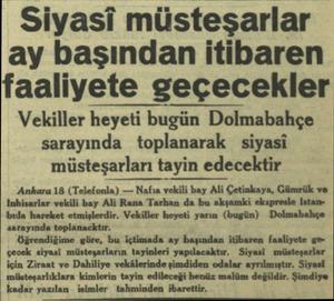 Siyasi müsteşarlar ay başından itibaren faaliyete geçecekler Vekiller heyeti bugün Dolmabahçe sarayında toplanarak siyasi...