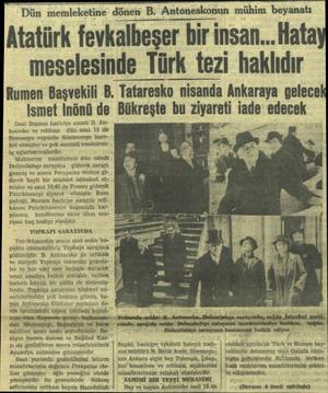 Ismet İnönü de Dost Rumen hariciye nazıtı B. Antonesko ve refikası dün saat 15 de Romanya vapurile Köstenceye hareket...