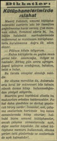 """EDikkatlerıiı Kütüphanelerimizde ıslahat — Maarif Vekâleti, umumi kütüphanelerdeki eserlerin """"sıkı bir tasniften..."""