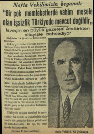 """Nafia Vekilimizin beyanatı """"Bir çok memleketlerde vahim mesele olan işsizlik Türkiyede mevGut değildir,, İsveçin en büyük..."""