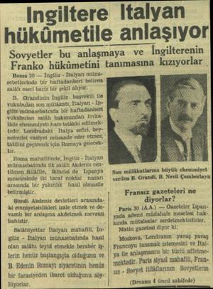 — İngiltere Italyan — hükümetile anlaşıyor Sovyetler bu anlaşmaya - ve İngilterenin Franko hükümetini tanımasına kızıyorlar
