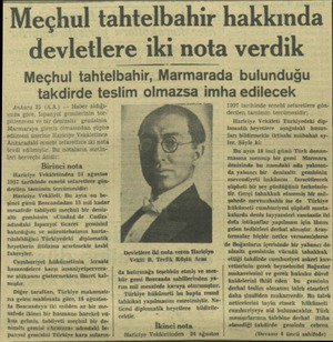 Meçhul tahtelbahir hakkında devletlere iki nota verdik Meçhul tahtelbahir, Marmarada bulunduğu takdirde teslim olmazsa imha