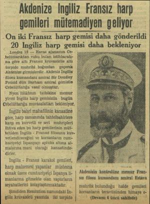 Akdenize Ingiliz Fransız harp gemileri mütemadiyen geliyor -On iki Fransız harp gemisî daha gönderildi 20 Ingiliz harp gemisi