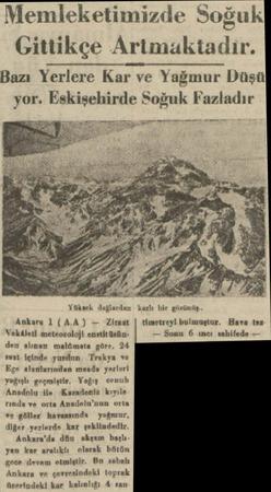 'ul y Memleketimizde S J eti ( Gittikçe Artmaktadir. üksek d ür g v Ankara 1 (AA) Zirsat   timetreyi bulmaştur. Hava taz...