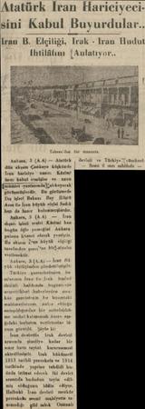 Atatürk İran Hariciyeci sini Kabul Buyurdul (ran B. Elçiliği, Irak - Iran H Ihtilâlımı | Anlatıyor Ankara A A l ek Çankaya