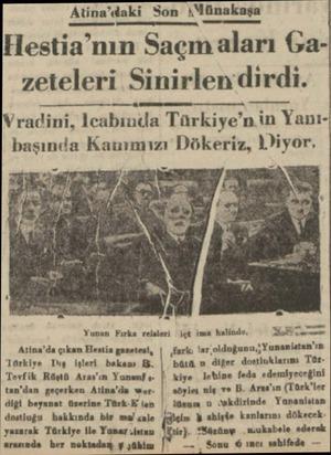 Atina'daki Son AMünakaşa Hestia'nın Saçm aları Gazeteleri Sinirlendirdi. YVradini, Icabında Türkiye'nin Yanıbaşında Katmmızı