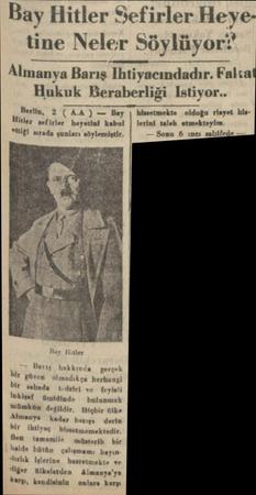 Iî;n Hitler Sefirler Heye tine Neler Söylüyor:' Uııı:ııı_x a Barış Ihtiyacındadır. Fakca Hukuk Beraberliği Istiyor.. vx>...