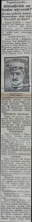 Yugoslavyada...  Diktatörlük ne kadar sürecek? Kralın muhafız kıtaatı kumandanı olan yeni Başvekil ne diyor? Belgrat 11 (A.A)