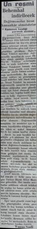 Un resmi Behemhal indirilecek kanaatkâr olmalıdırlar « Kanunun kestiği parmak acımaz ,, (Ankara 13 Baş muharririmizden)...
