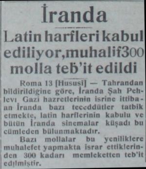 İranda Latin harflerikabul ediliyor,muhalit300| molla teb'it edildi Roma 13 (Hususij — Tahrandan bildirildiğine göre, İranda