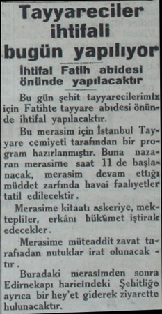Tayyareciler ihtifali bugün yapılıyor İhtifal Fatih abidesi önünde yapılacaktır Bu gün şehit tayyarecilerimiz| için Fatihte