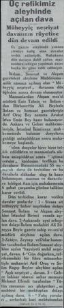 Üç refikimiz aleyhinde açılan dava Müheyyâş_'neşüyat davasının rüyetine dün devam edildi Üç gazete aleykinde yekünu yirmiye