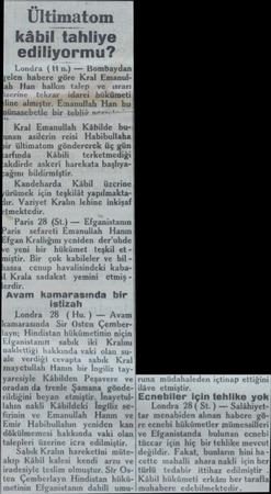 kâbil tahliye ediliyormu? E şelen habere göre Kral Emanulah Han hall mbaydan r idarei hükümeti line almıştır. Emanullah Han
