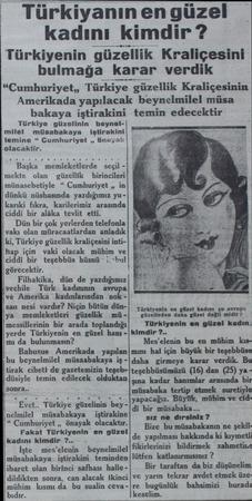 """bakaya iştirakini Türkiye güzelinin beynelmilel müsabakaya İştirakini temine """" Cumhuriyet ,, önayak olacaktir. Başka..."""