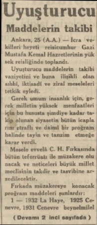 Uyuşturucu Maddelerin takibi Ankara, 25 (A.A.) — İcra vekilleri heyeti reisicumhur Gazi Mustafa Kemal Hazretlerinin yük sek