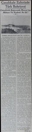 Çanakaaferinde Türk Bahriyesi Çanakkale Boğazında Mevcut top Miktarı Ve Kudreti Ne İdi? — ) Çanakkale açıklarızda karakol...