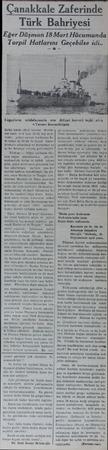 anakkale Zaferinde Türk Bahriyesi Eğer Düşman 18 Mart Hücumunda Torpil Hatlarını Eoğazların müdafaasında san « Yavuz»...