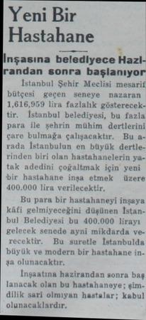 Yeni Bir Hastahane 3 İmşasına belediyece Hazi İrandan sonra başlanıyor İstanbul Şehir Meclisi mesarif bütçesi geçen seneye