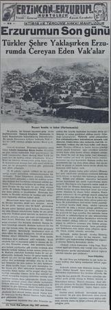 RIi 24 şubatta bir Osmanlı tayyaresi gelip civarı keşfetmesinden Osmanlı kıtaatının Erzincanda ve hattâ Mamahatunda...