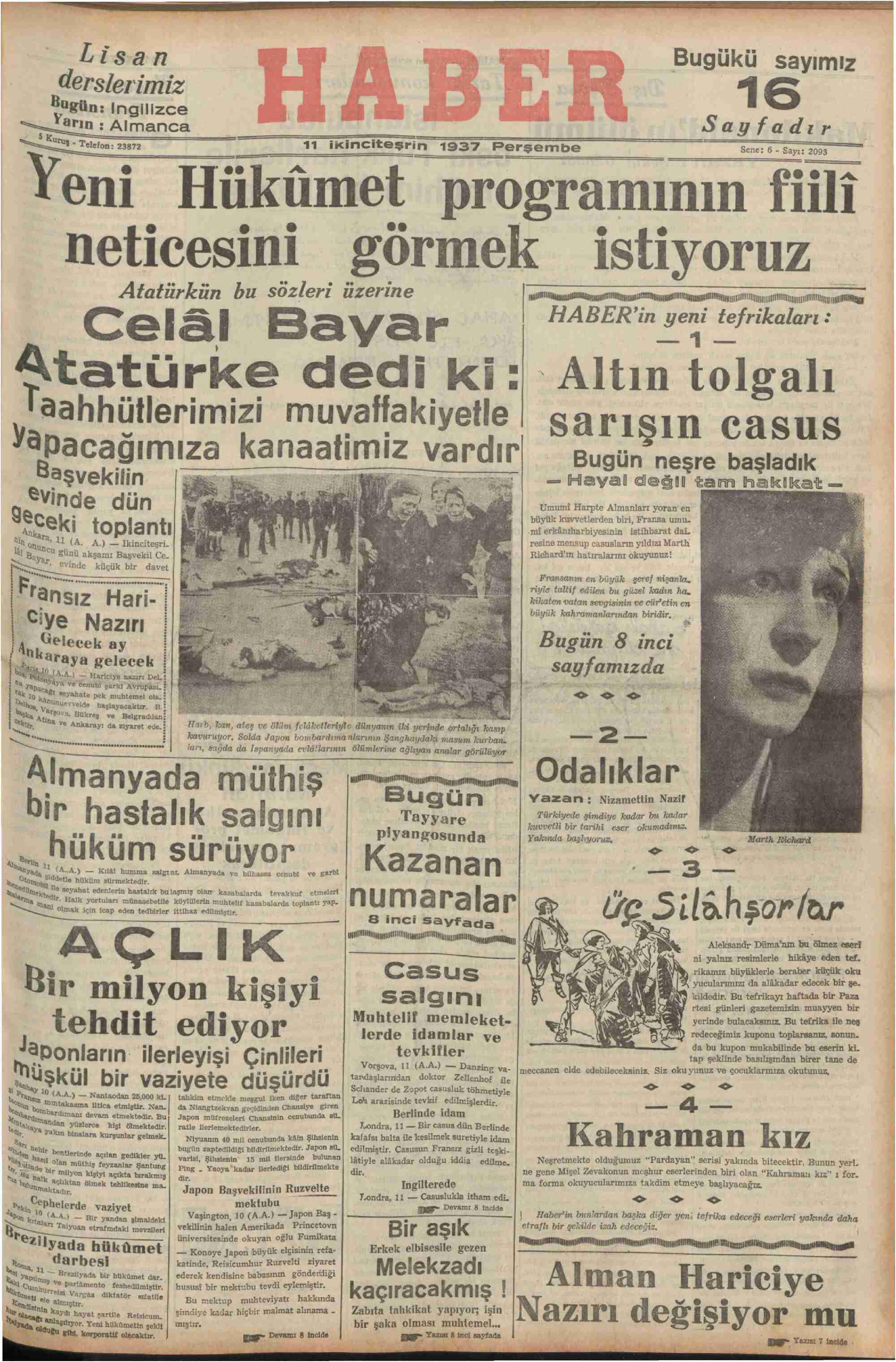 ikinciteşrin 1937 Perşembe — Tni Hükümet programımın fiili ı neticesini gormek ıstıyoruz : Atatürkün bu sözleri üzerine BUT gg gyyıggir PTT gaygyrıefEN mıımııı— İ
