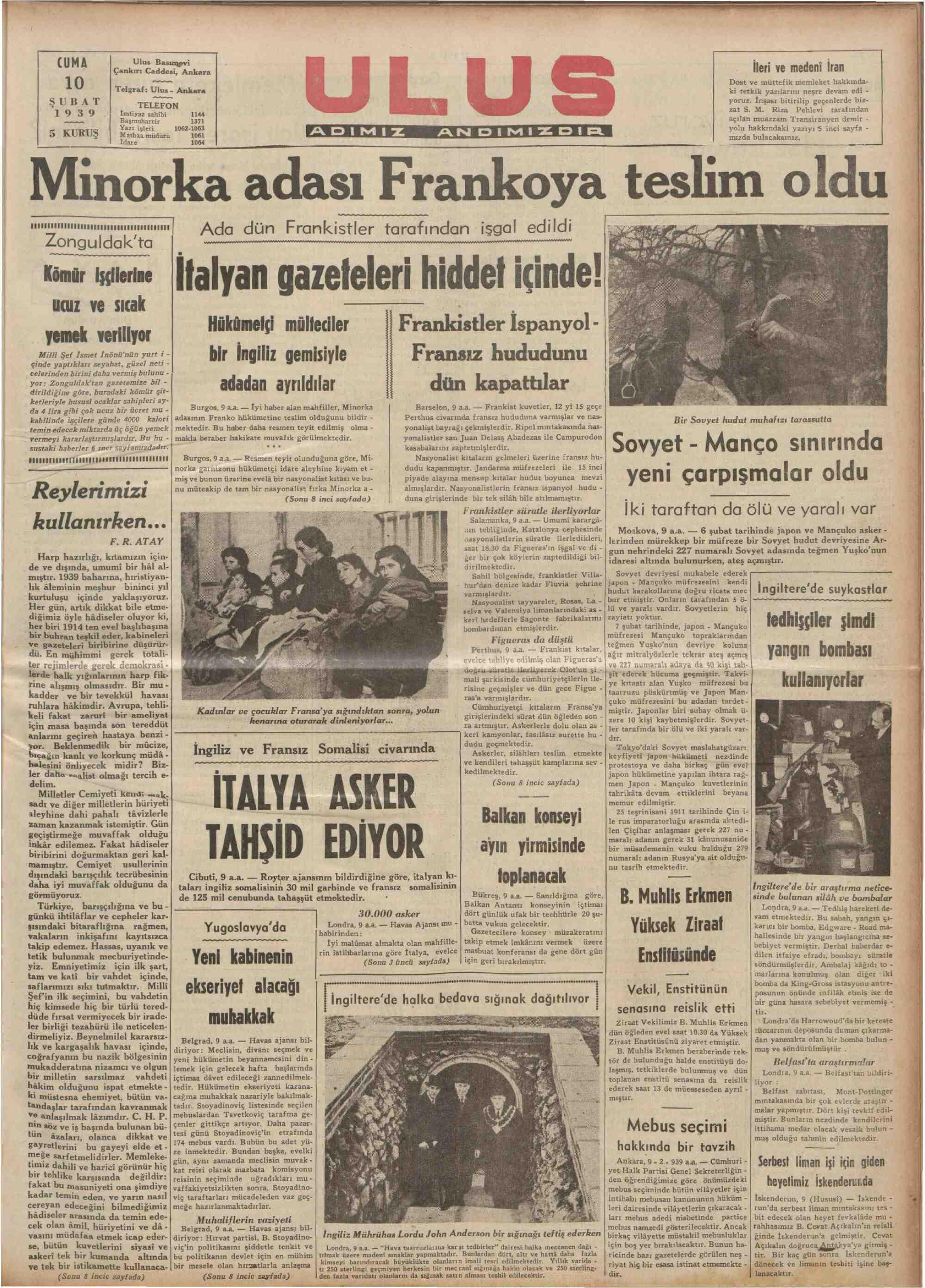 """VAOT KA AÜĞASI £ TANIKUOYA UCOLMME UVAULA 'Zon""""gmı_'ılıâgi:""""t'g """""""""""" Ada dün Frankistler tarafından işgal edildi Könir Hçleme İfalyan gazeleleri hiddet içinde! — UCUZ ve $ yemek veılllw Hükümelçi mülteciler Frankistler İspanyol -   Fransız hududunu * Milli Şef İsmet İnönü'nün yurt i - bir """"ll""""ll gemisivle"""