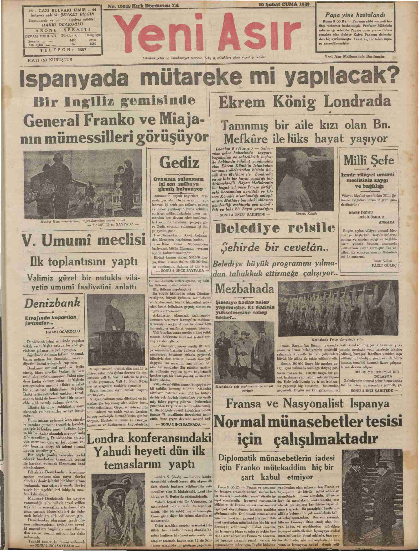 10 Şubat 1939 Tarihli Yeni Asır Gazetesi Sayfa 1