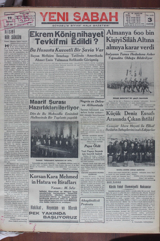BİR: SUKUN -HS? Xe LN N ğ O E L N S |e ei mu e| Tevkifmi Edııdı f.ı Kişiyi Silâh Altına 'UT-:'G-%EL;Ş:'EİTZİ:&;:Şİİ Bu Hususta Kuvvetli Bir Şayia Var almıya karar verdi İüsiye YEİEğĞAE RAIRIN» Kat Amerladâ İtalyanın Tunus Hududuna Asker Yıgmakta Olduğu Bıldırılıyor ; lanır gibi, bir sessizlik var. Çin — Bayan Mefküre Senebaşı Tatilinde : Japon harbine dair bir şeyler işit- miyoruz..Japonlar epeyce büyük Ş Y j | e Ti Geetiken Tçte e| — Ahmet Emin Yalmanın Refikasile Görüşmüş Amerikan menfaatlerini ihlâ! e- Dün geç vakit, şehrimizin alâ-| dığı gibi Londrada değil, Ameri-| Şöze rağmen elyevm Amerikada| y . [ i y z decek mahiyette hareketlerde bu-|| kadar mahafilinde meşhur tayayre| kadar Nevyork civarında bir kız| Pulunan kız kardeşi ve Ahmed E. 4 b Tunarak notalar teatisine meydan|| kaçakçısı Ekrem König'in Amster-| kolejindedir. min Yalman'ın refikası Bayan - I Âj damda Hollanda zabıtası tarafın-| — Aldığımız mütemmim ve mev-|/ Rezzak Emine ve eniştesi Ahme yi il