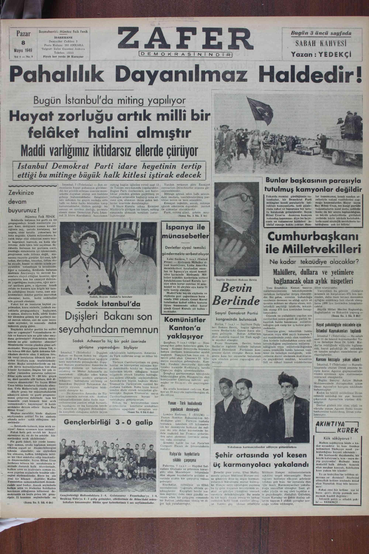 """l î ! Bugün İstanbul'da miting yapılıyor Hayat zorluğu artık milli bir — felâket halini almıştır — ; Maddi varlıgımız iktidarsız ellerde çürüyor SKK A"""" A N AT L M"""