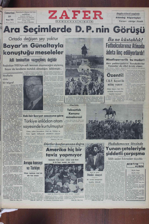 wl Ortodcı__dde_âş;a yoktur ço Bu ne küstahlık! : Bayar'ın Günaltayla < Futbolcularımız Atinada 'i' adata |i ! | - konuştuğu meseleler — — Ââdeta linç ediliyorlardı! | — hh teminattar vazgeçilmiş değildir — ĞA Ü — smzima C . B likaryaların hareketlerini ! Başbakan 1950 Için adli teminatı düşüneceğini söylemiş,i B î'zuın:îı!ıa: Iı'iîaeîğxtefıfiî ğtneı:zn