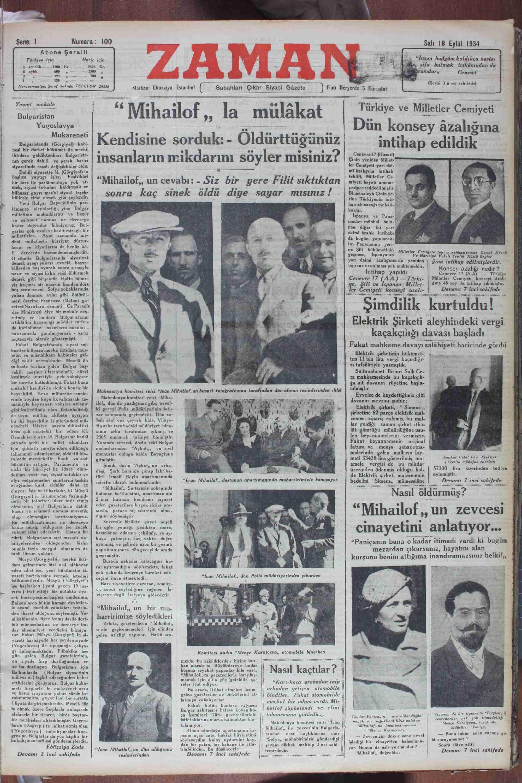 Yevmi makale Bulgaristan Yugoslavya | ——— —— —— ——— Mukareneti Bulearslanda (Görgüyen kabi 4Mıhaılof , la mü lakat ( Kendisine sorduk: - Oldurttugunuz insanların mikdarını söyler misiniz? cıuı. Türkiye ve Mi]îe&er Ğenrıüetırî Dün konsey âzalığına ıntıhap edıldık vevre 17 (Hususi)